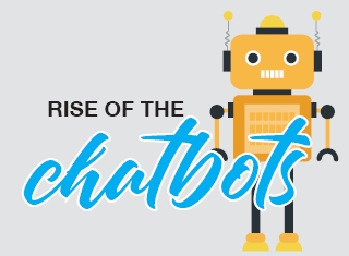 Rise of the CHATBOTS